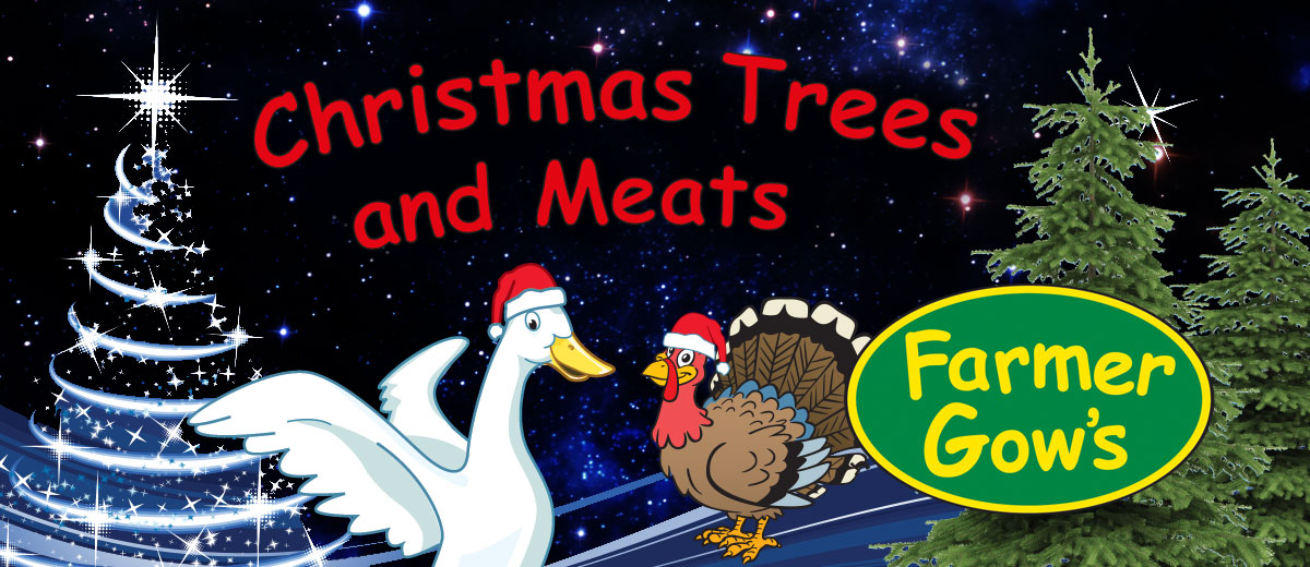 Farmer Gow's Christmas trees and meats